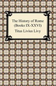 Baixar The History of Rome (Books XXVII-XXXVI) [with Biographical Introduction] pdf, epub, eBook