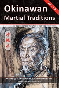 Baixar Okinawan  Martial Traditions Vol. 1.2: Te, Tode, Karate, Karatedo, Kobudo (English Edition) pdf, epub, eBook