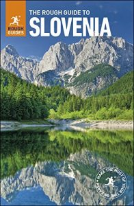 Baixar The Rough Guide to Slovenia (Rough Guide to…) pdf, epub, eBook