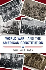 Baixar World War I and the American Constitution (Cambridge Studies on the American Constitution) pdf, epub, eBook