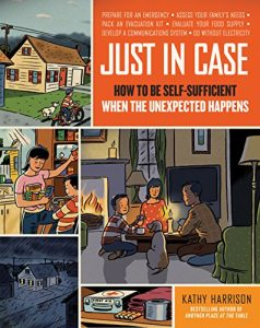 Baixar Just in Case: How to Be Self-Sufficient When the Unexpected Happens (English Edition) pdf, epub, eBook