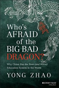 Baixar Who's Afraid of the Big Bad Dragon?: Why China Has the Best (and Worst) Education System in the World pdf, epub, eBook