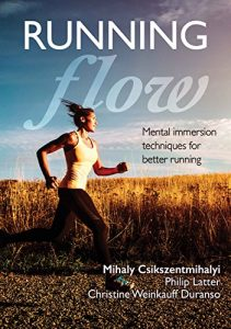 Baixar Running Flow: Mental Immersion Techniques for Better Running pdf, epub, eBook