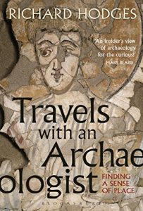 Baixar Travels with an Archaeologist: Finding a Sense of Place pdf, epub, eBook