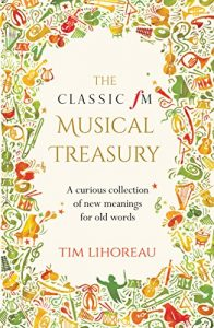 Baixar The Classic fM Musical Treasury: A Curious Collection of New Meanings for Old Words pdf, epub, eBook