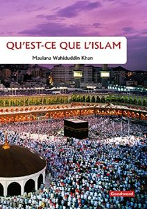 Baixar What is islam french (Goodword): Islamic Children's Books on the Quran, the Hadith, and the Prophet Muhammad (French Edition) pdf, epub, eBook