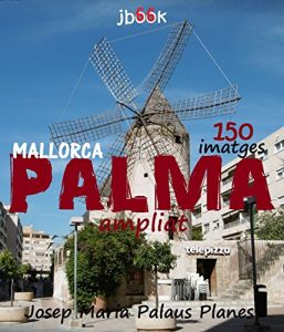 Baixar Mallorca: Palma [ampliat] (Catalan Edition) pdf, epub, eBook