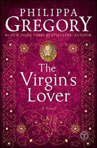 Baixar The Virgin's Lover (The Plantagenet and Tudor Novels) pdf, epub, eBook