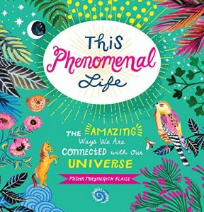 Baixar This Phenomenal Life: The Amazing Ways We Are Connected with Our Universe pdf, epub, eBook