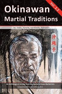 Baixar Okinawan Martial Traditions, Vol. 2.2: Te, Tode, Karate, Karatedo, Kobudo (English Edition) pdf, epub, eBook